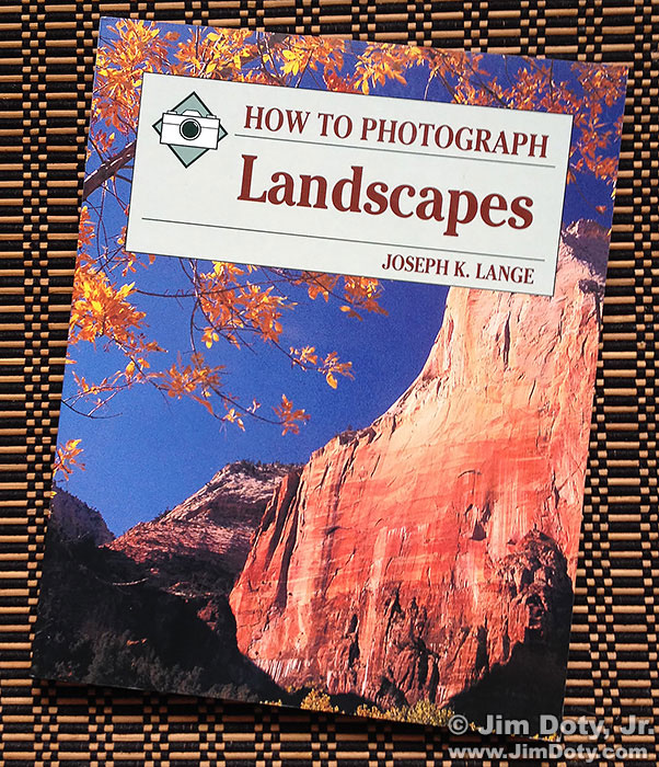 Joseph Lange, How To Photograph Landscapes