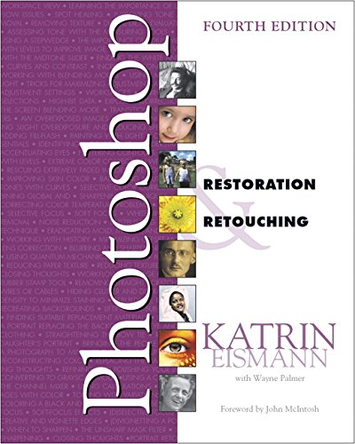 Adobe Photoshop Restoration and Retouching (4th edition)