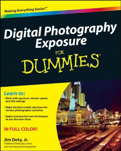 Digital Photography Exposure fror Dummies