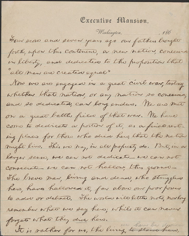 Gettsyburg Address, first draft, page 1, handwritten by Abraham Lincoln. Click to see a larger version.