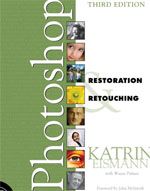 Adobe Photoshop Restoration and Retouching (3rd edition)